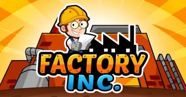 Factory Inc. Mod Apk