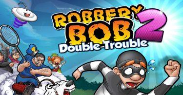 robbery bob 2 mod apk
