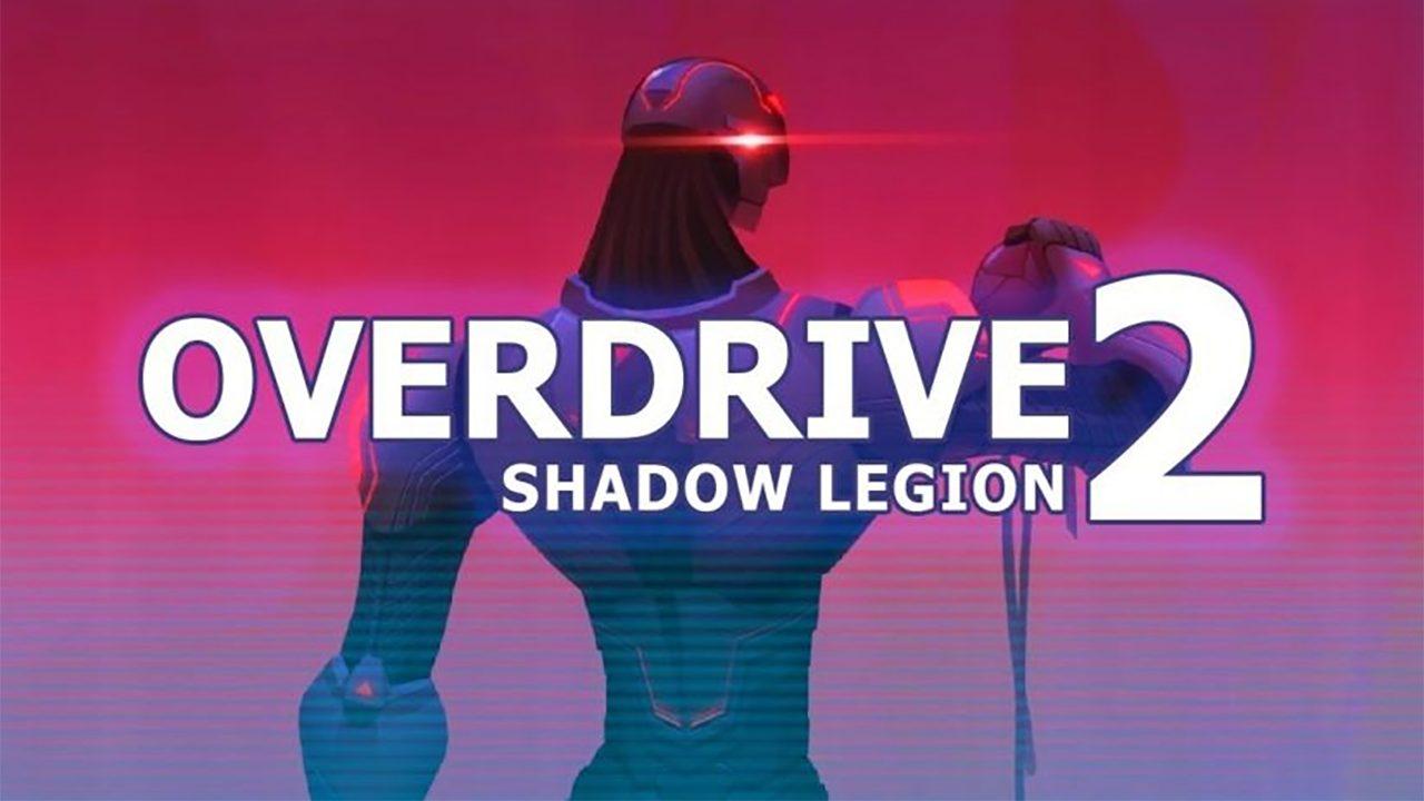 Overdrive II: Epic Battle - Shadow Cyberpunk City Mod Apk