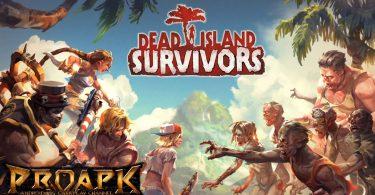 Dead Island: Survivors Mod Apk