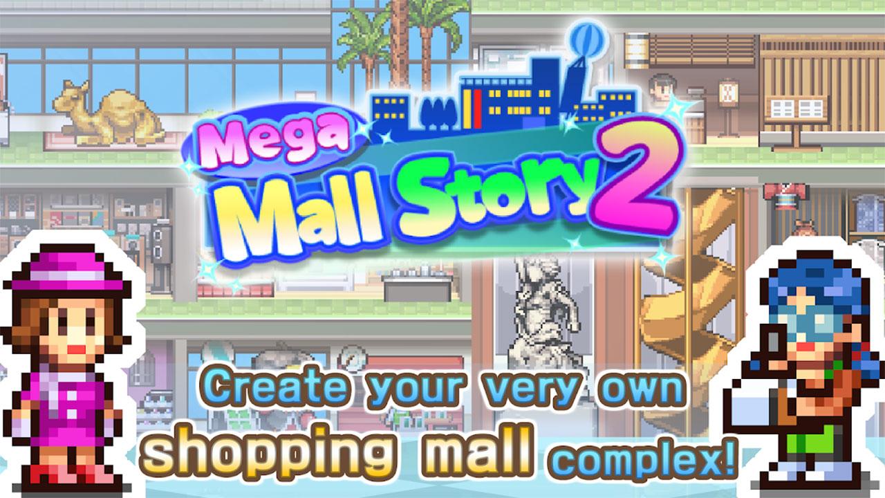 Mega Mall Story2 Mod Apk